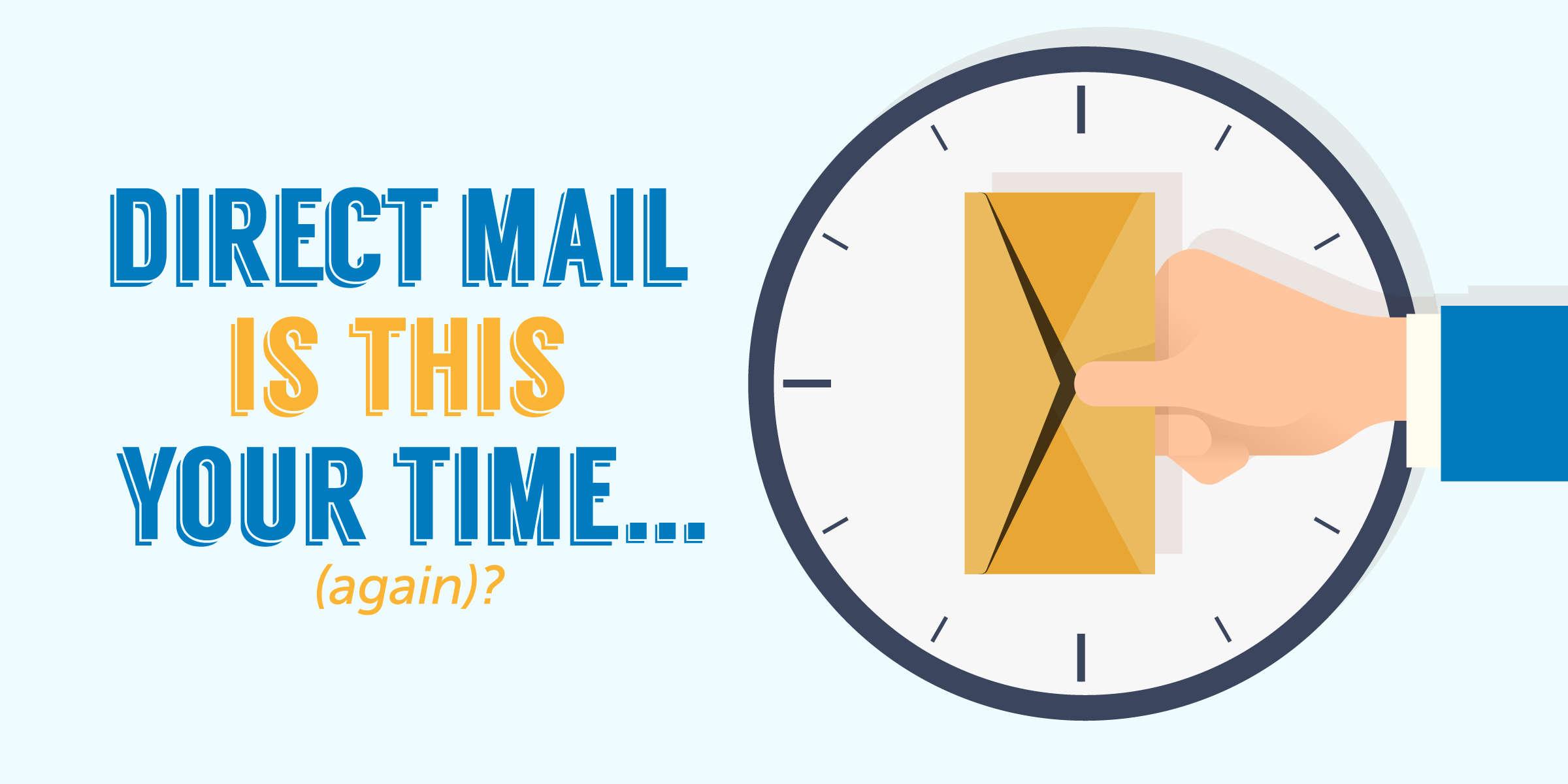 Illustration of an arm holding an envelope in the middle of clock with text overlay